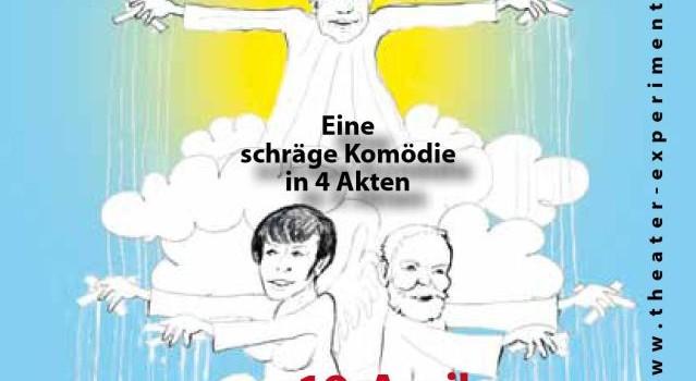 """Theater Experiment: Hasenclevers """"Ehen werden im Himmel geschlossen"""" ab 19. April"""